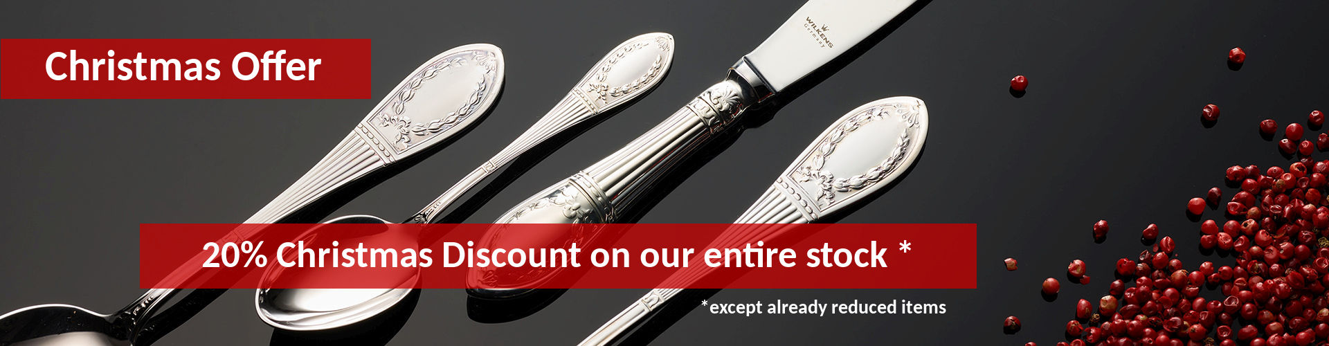 Christmas Offer: 20% Christmas Discount on our entire stock – except already reduced items